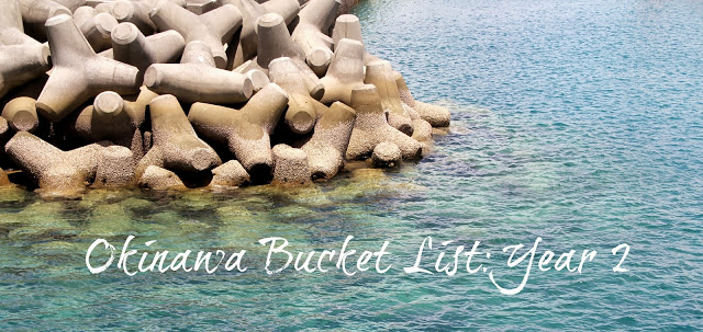 Okinawa Bucket List: Year 2
