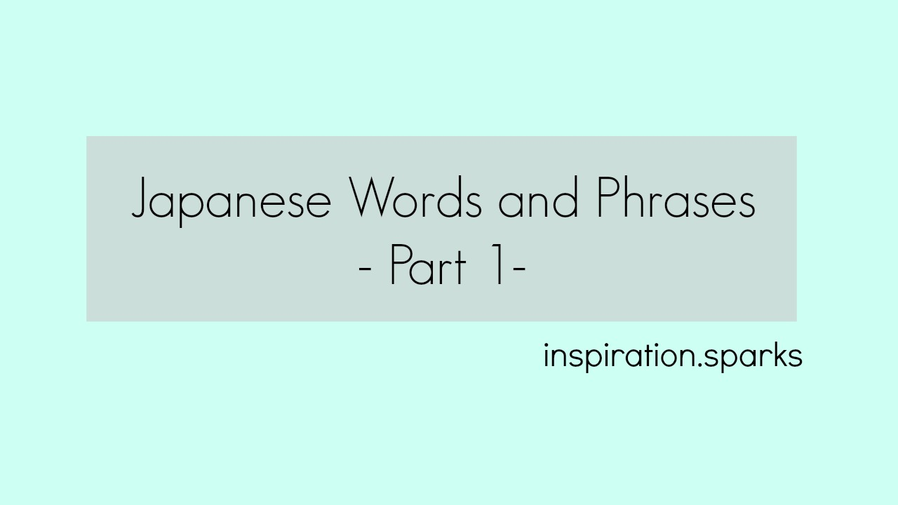 Japanese Words and Phrases – Vlog